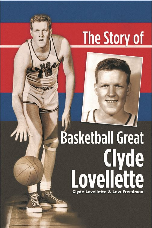 The Story of Basketball Great, Clyde Lovellette